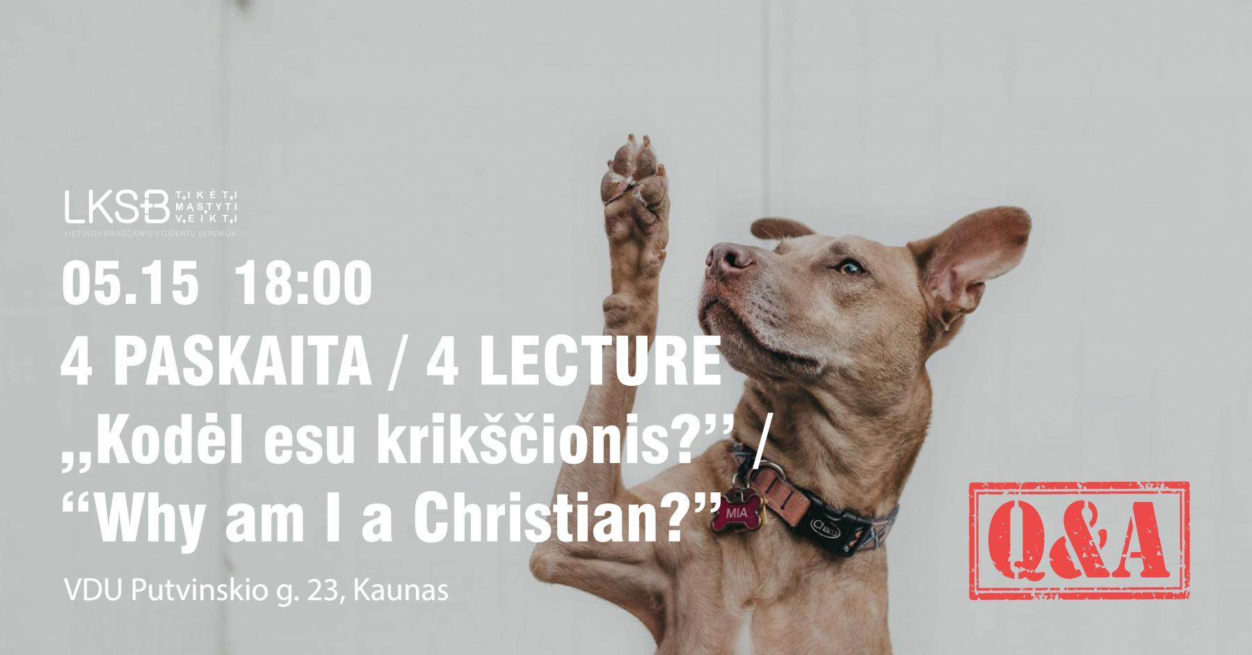 Ketvirtoji paskaita Kaune